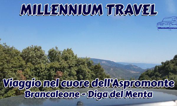 MILLENNIUM TRAVEL – Viaggio nel cuore dell'Aspromonte